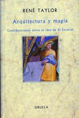 Arquitectura y magia - Rene Taylor - Siruela