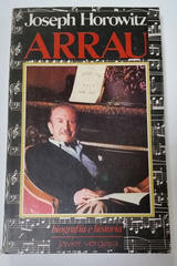 Arrau - Joseph Horowitz -  AA.VV. - Otras editoriales