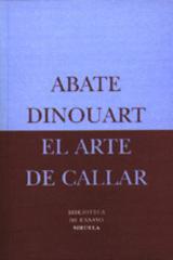 El Arte de callar - Abate Dinouart - Siruela