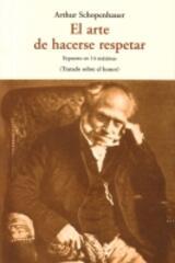 El arte de hacerse respetar - Arthur Schopenhauer - Olañeta