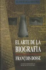El Arte de la biografía - François Dosse  - Ibero
