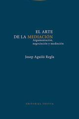 El arte de la mediación - Josep Aguiló Regla - Trotta