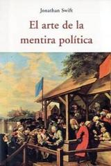El arte de la mentira política - Jonathan Swift - Olañeta