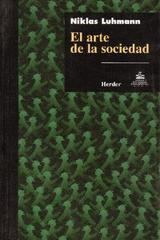 El Arte de la sociedad - Niklas Luhmann - Herder México
