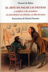 El arte de pagar las deudas - Hornoré de Balzac - Olañeta