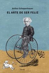 El Arte de ser feliz - Arthur Schopenhauer - Herder