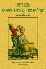 Arte del barbero-peluquero-bañero - Mr, de Gaursault  - Maxtor