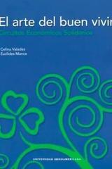 El arte del buen vivir - Celina Valadez - Ibero