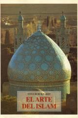 El Arte del islam - Titus Burckhardt - Olañeta