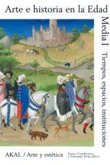 Arte e historia en la Edad Media I -  AA.VV. - Akal