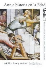 Arte e historia en la Edad Media II -  AA.VV. - Akal
