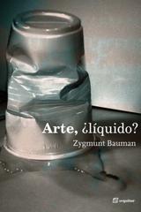 Arte, ¿líquido? - Zygmunt Bauman - Sequitur