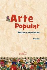 Arte popular - Nina Shor - El Naranjo