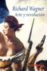 Arte y revolución - Richard Wagner - Casimiro