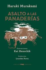 Asalto a las panaderías - Haruki Murakami - Libros del Zorro Rojo