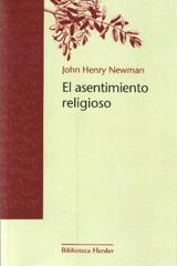 El Asentimiento religioso - John Henry Newman - Herder