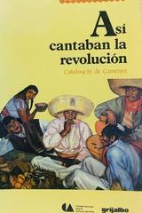 Así cantaban la revolución - Catalina De Giménez -  AA.VV. - Otras editoriales