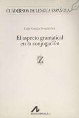 El aspecto gramatical en la conjugación - Luis García Fernández - Arco