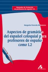 Aspectos de gramática del español coloquial para profesores de español como L2 - Margarita Porroche - Arco