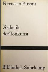 Ästhetik der Tonkunst -  Ferruccio Busoni -  AA.VV. - Otras editoriales