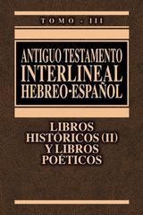 Antiguo Testamento interlineal Hebreo-Español Vol. 3 - Francisco Lacueva Lafarga - Clie