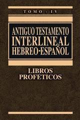 Antiguo Testamento interlineal Hebreo-Español, Vol. 4 - Ricardo Cerni Bisbal - Clie