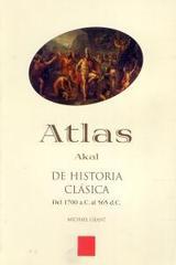 Atlas de Historia clásica - Michael Grant - Akal