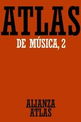 Atlas de música II - Michels Ulrich - Alianza editorial
