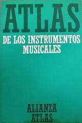Atlas de los instrumentos musicales -  AA.VV. - Otras editoriales