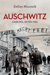 Auschwitz - Esther Mucznik - Esfera de los libros