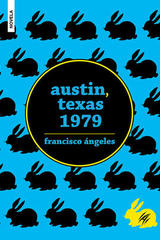 Austin, Texas 1979 - Francisco Ángeles - Animal de invierno