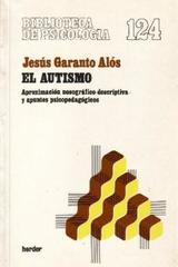 El Autismo - Jesús Garanto Alós - Herder