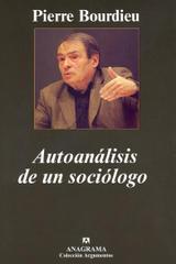 Autoanálisis de un sociólogo -   - Anagrama