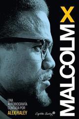 Una autobiografía contada por Alex Haley -  Malcolm X - Capitán Swing