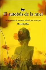 El autobús de la miel - Meredith May - Los libros del lince