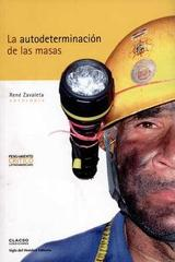 Autodeterminación de las masas, la -  AA.VV. - Siglo del Hombre Editories