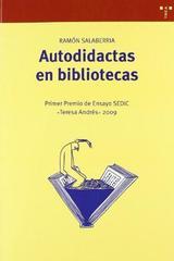 Autodidactas en bibliotecas - Ramón Salberría - Trea