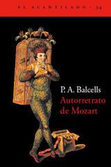 Autorretrato de Mozart - P.A. Balcells - Acantilado