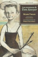Las aventuras de Tom Sawyer - Mark Twain  - Sexto Piso