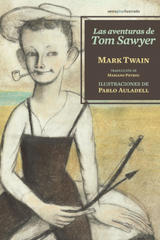 Las aventuras de Tom Sawyer - Mark Twain - Sexto Piso