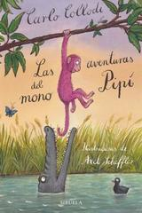 Las aventuras del mono Pipí - Carlo Collodi - Siruela