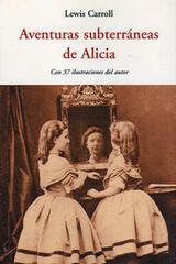 Aventuras subterráneas de Alicia - Lewis Carroll - Olañeta