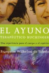 El Ayuno terapéutico Buchinger - Françoise Wilhelmi de Toledo - Herder