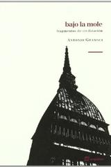 Bajo la mole - Antonio Gramsci - Sequitur