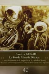 La banda Mixe de Oaxaca -  AA.VV. - Inah