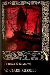 El barco de la muerte - William Clark  Russell - Valdemar