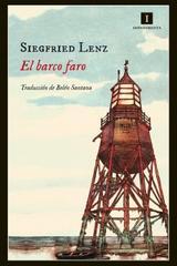 El barco faro - Siegfried Lenz - Impedimenta