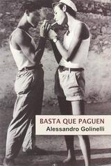 Basta que paguen - Alessandro Golinelli - Egales