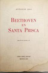 Beethoven en santa Prisca -  Antonio Ros -  AA.VV. - Otras editoriales