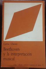 Beethoven y la interpretación musical - Carlos Chávez - UNAM